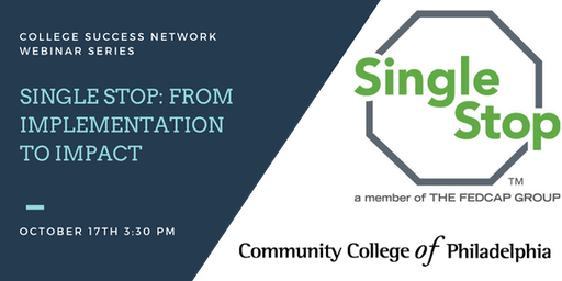 Single Stop: From Implementation to Impact at the Community College of Philadelphia