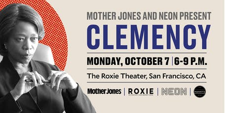 Special Advance Screening and Q&A: Clemency tickets