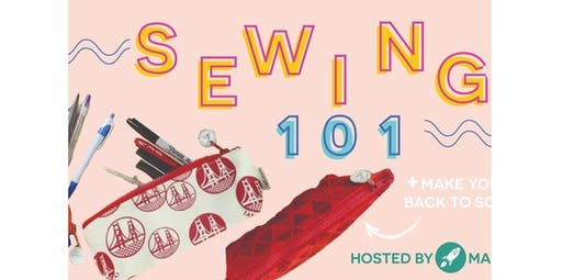 Beginning Sewing 101: Pencil Case (2019-10-05 starts at 10:00 AM)