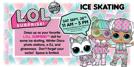 L.O.L. Surprise! Winter Disco Ice Skating Party - New Orleans tickets