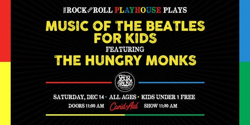 The Rock and Roll Playhouse presents: music of The Beatles for Kids