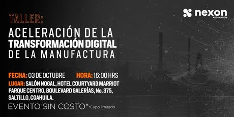 Taller: Aceleración de la transformación digital de la manufactura - 3 OCT boletos