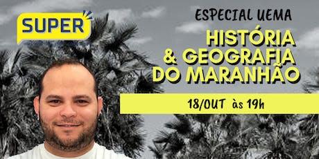 SUPER Revisão HST e GEO do Maranhão ingressos