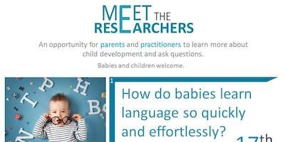 Meet the Researchers - Language Development