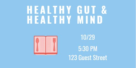 Be Well & Good Speaker Series: Healthy Gut & Healthy Mind tickets