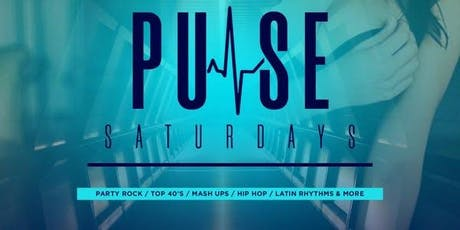PULSE SATURDAYS - FREE GUESTLIST &  VIP tickets