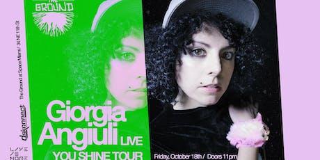 Giorgia Angiuli LIVE at The Ground -  You Shine Tour tickets