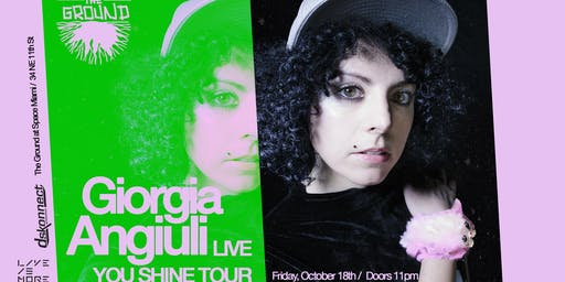 Giorgia Angiuli LIVE at The Ground -  You Shine Tour