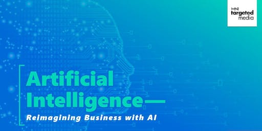 Artificial Intelligence: Reimagining Business with AI
