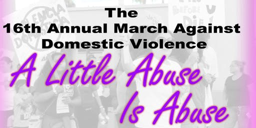 The 16th Annual March Against Domestic Violence