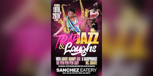 Trap Jazz & Laughs ATLANTA w/ Auntie Hammy