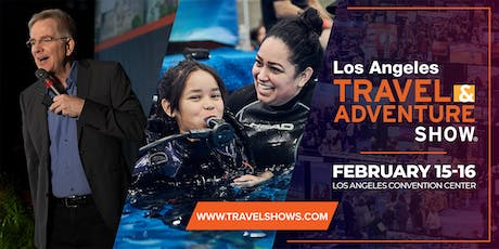 2020 Los Angeles Travel & Adventure Show tickets