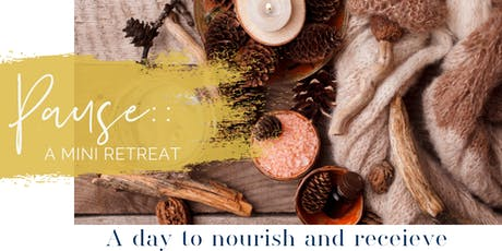 Pause :: A Mini Retreat tickets
