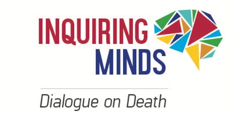 Inquiring Minds:Dialogue on Death - Death Cafe  tickets