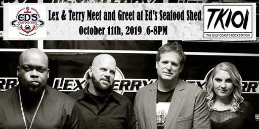 Lex & Terry Meet and Greet at Ed's Seafood Shed 6-8pm!