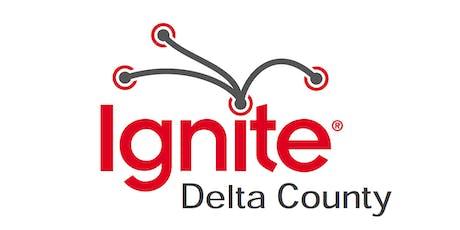 Ignite Delta County tickets