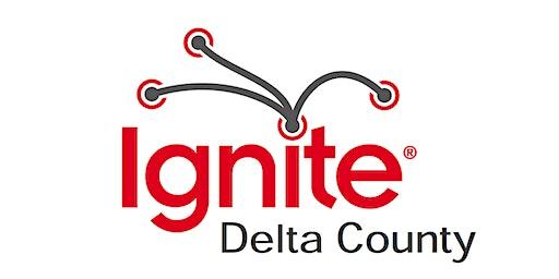 Ignite Delta County
