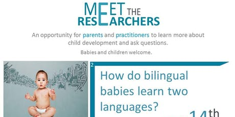 Meet the Researchers - Bilingualism tickets