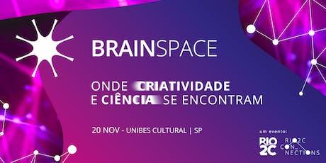 BrainSpace São Paulo ingressos