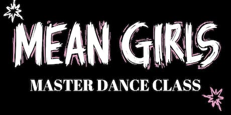 Mean Girls Dance Master Class tickets