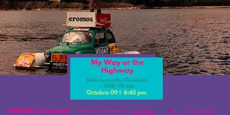 Cine Club V.17 My Way or the Highway boletos