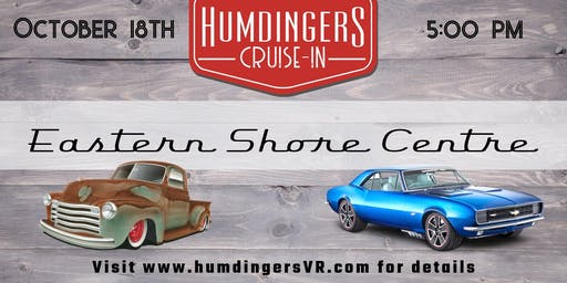 Humdingers 1st annual auto Cruise-In at the Eastern Shore Centre