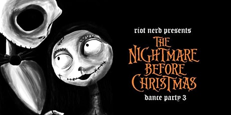 The Nightmare Before Christmas Dance Party 3 tickets