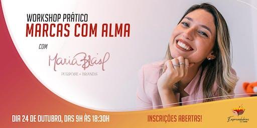 Workshop Marcas com Alma com Maria Brasil