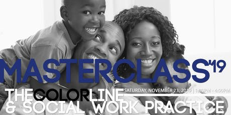 The Color Line and Social Work Practice Masterclass tickets