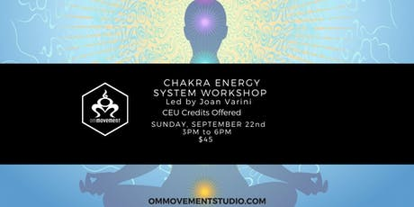 The Chakra Energy System  tickets