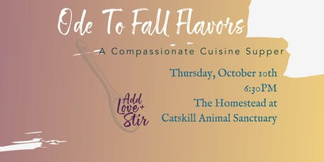 Ode To Fall Flavors: A Compassionate Cuisine Supper tickets
