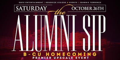 THE ALUMNI SIP  (B-CU HOMECOMING UPSCALE EVENT)