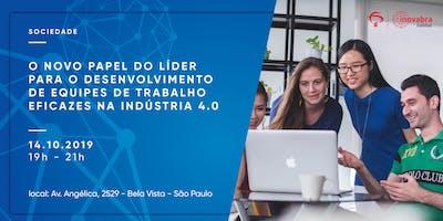 O novo papel do líder para o desenvolvimento de equipes de trabalho eficazes na indústria 4.0