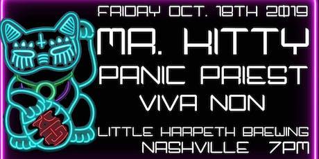Mr. Kitty/Panic Priest/Viva Non tickets