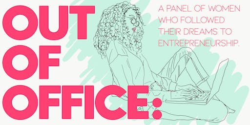 OUT OF OFFICE:  How To Quit Your Job & Pursue Your Dreams!