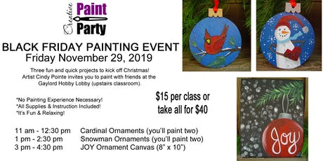 Black Friday Painting Event-- Snowman Ornaments   1 pm tickets