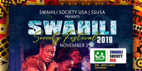 SWAHILI SOCIETY USA FESTIVAL 2019 tickets