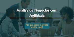Webinar:Análise de Negócios com Agilidade - GRATUITO -...