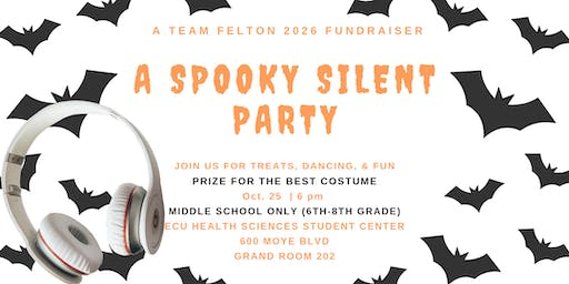 TEAM FELTON 2026 PRE-HALLOWEEN SILENT PARTY