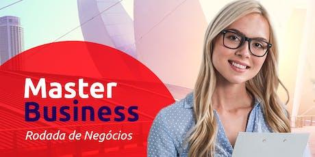 Master Business - Rodada de Negócios ingressos