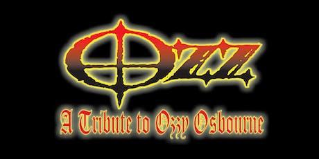 OZZ (TRIBUTE TO OZZY OSBOURNE) tickets