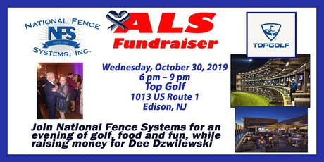 ALS Fundraiser for Dee Dzwilewski at Top Golf  by National Fence Systems tickets