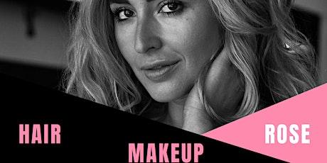 Hair Makeup & Rosé tickets
