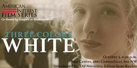 "TAI/Stanford in Washington Film Series: ""Three Colors: White"" tickets"