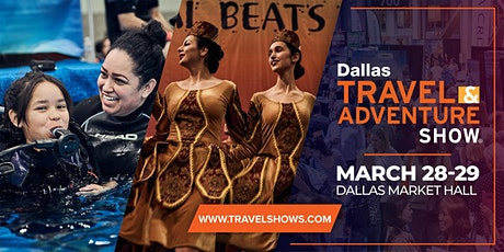 2020 Dallas Travel & Adventure Show tickets