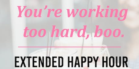 Extended Happy Hour! tickets