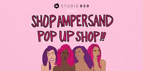 Hello Ampersand  - One Night Pop Up! Hosted by Studio Dzo tickets