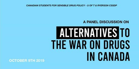 Alternatives to the War on Drugs in Canada tickets