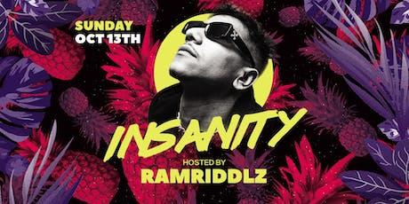 Insanity 2019 with Ramriddlz tickets