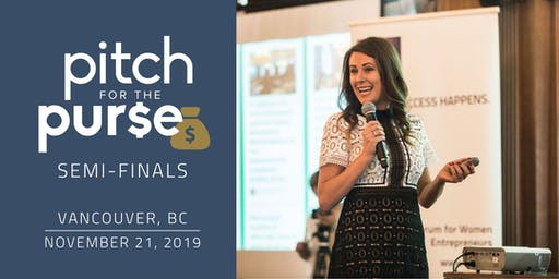 Pitch for the Purse Vancouver Semi-Finals